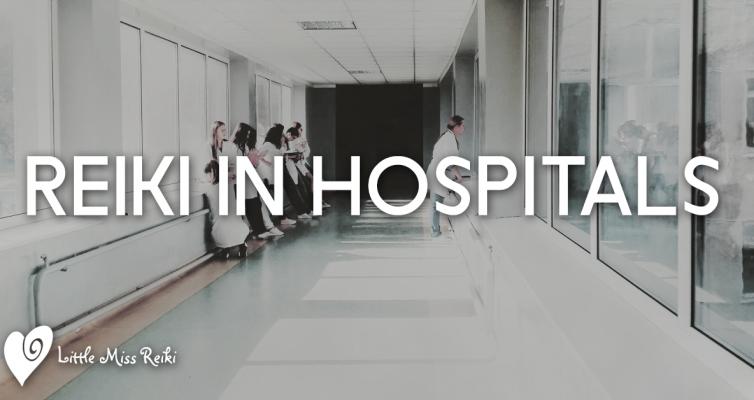Reiki in Hospitals