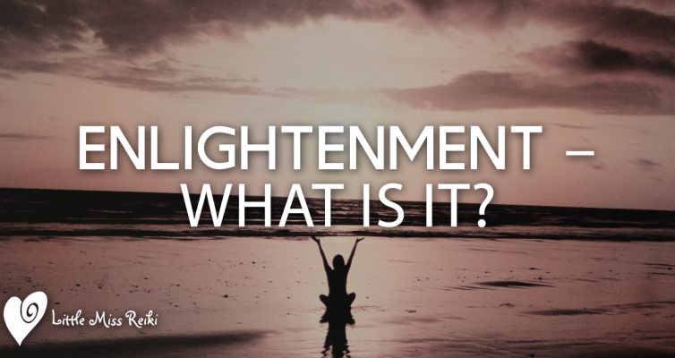 Enlightenment – What is it?